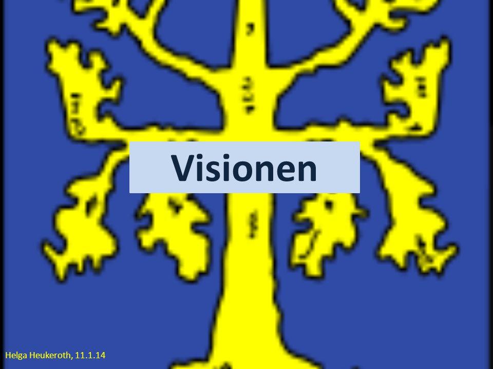 Helga Heukeroth, 11.1.14 Visionen