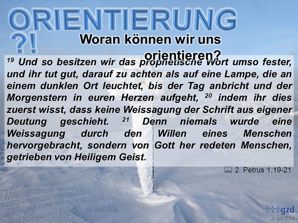 19 Und so besitzen wir das prophetische Wort umso fester, und ihr tut gut, darauf zu achten als auf eine Lampe, die an einem dunklen Ort leuchtet, bis