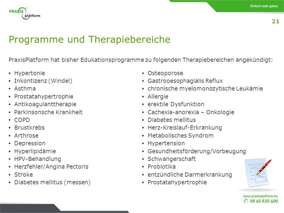 Programme und Therapiebereiche PraxisPlatform hat bisher Edukationsprogramme zu folgenden Therapiebereichen angekündigt: Hypertonie Inkontizenz (Winde