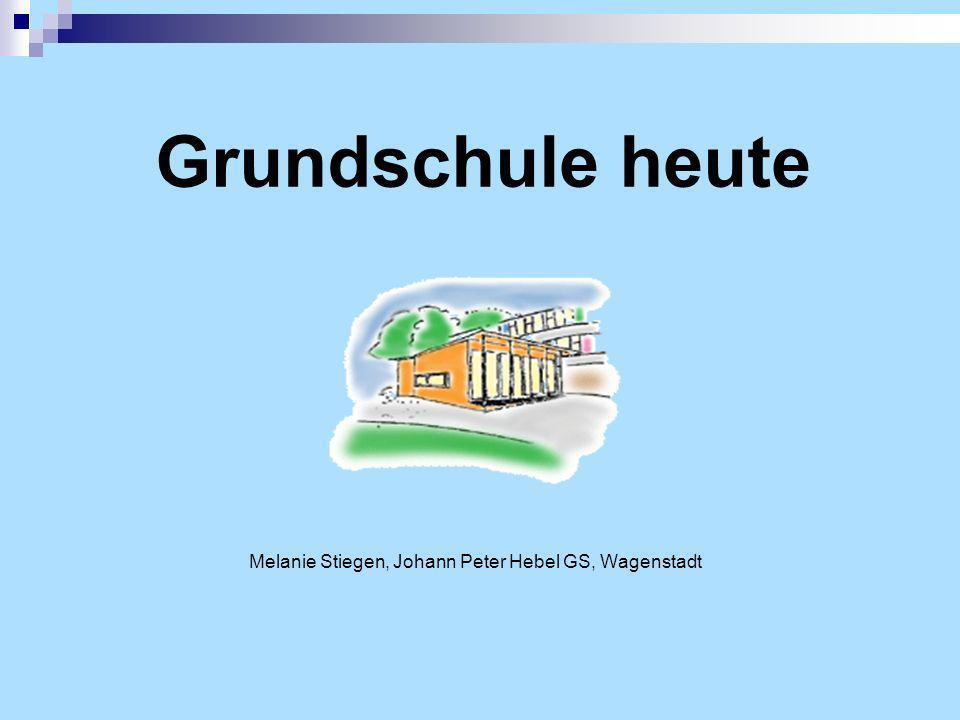 Grundschule heute Melanie Stiegen, Johann Peter Hebel GS, Wagenstadt