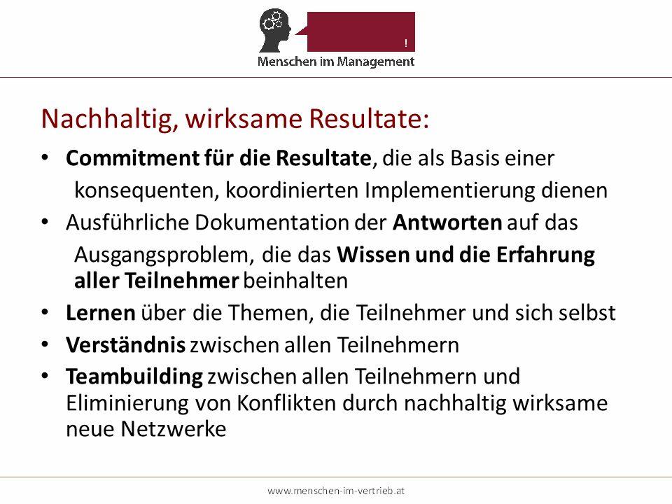 Nachhaltig, wirksame Resultate: Commitment für die Resultate, die als Basis einer konsequenten, koordinierten Implementierung dienen Ausführliche Doku