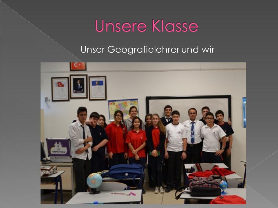 Unser Geografielehrer und wir