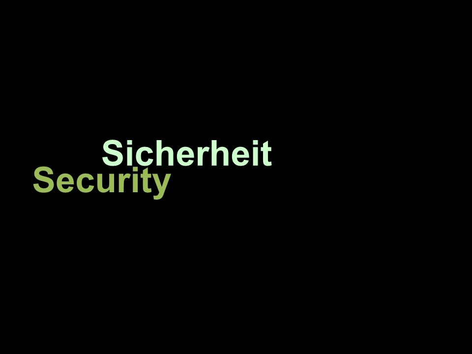 Sicherheit Security