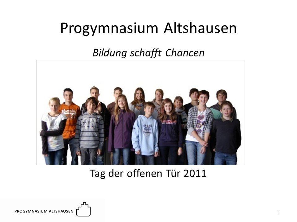 Progymnasium Altshausen Tag der offenen Tür 2011 Bildung schafft Chancen 1