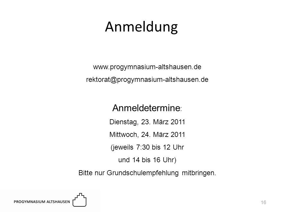 www.progymnasium-altshausen.de rektorat@progymnasium-altshausen.de Anmeldetermine : Dienstag, 23.