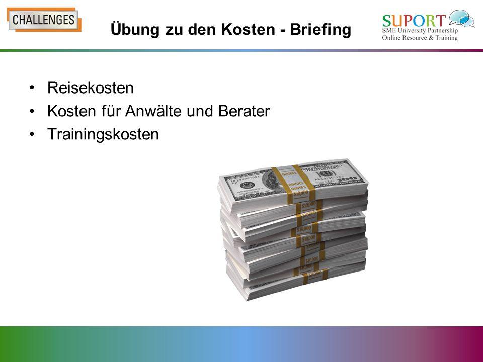 Reisekosten Kosten für Anwälte und Berater Trainingskosten Übung zu den Kosten - Briefing
