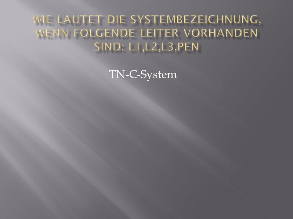 TN-C-System
