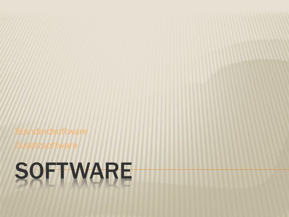 Standardsoftware Zusatzsoftware