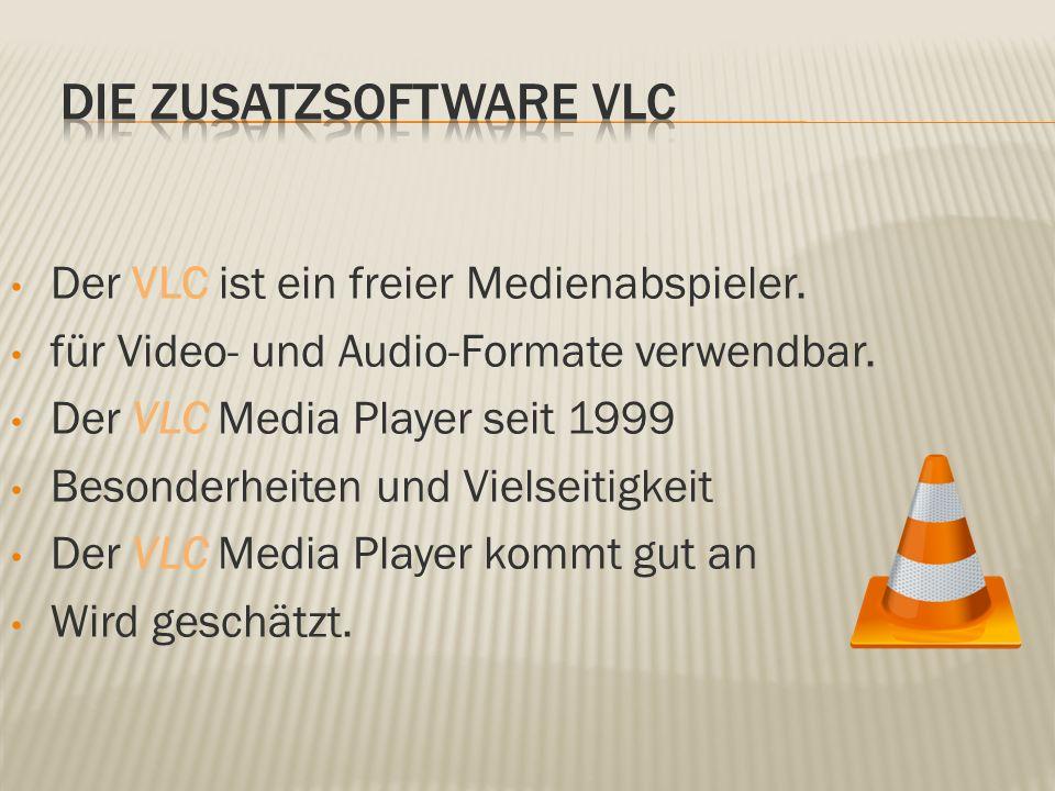 Der VLC ist ein freier Medienabspieler. für Video- und Audio-Formate verwendbar.