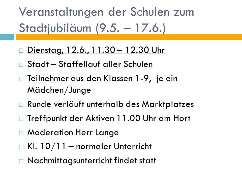 Veranstaltungen der Schulen zum Stadtjubiläum (9.5.
