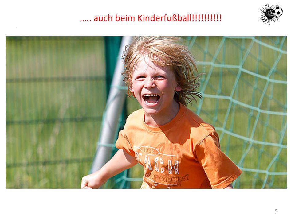 16.05.20145 ….. auch beim Kinderfußball!!!!!!!!!!