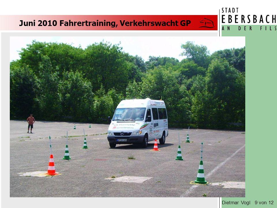 Juni 2010 Fahrertraining, Verkehrswacht GP Dietmar Vogl 9 von 12