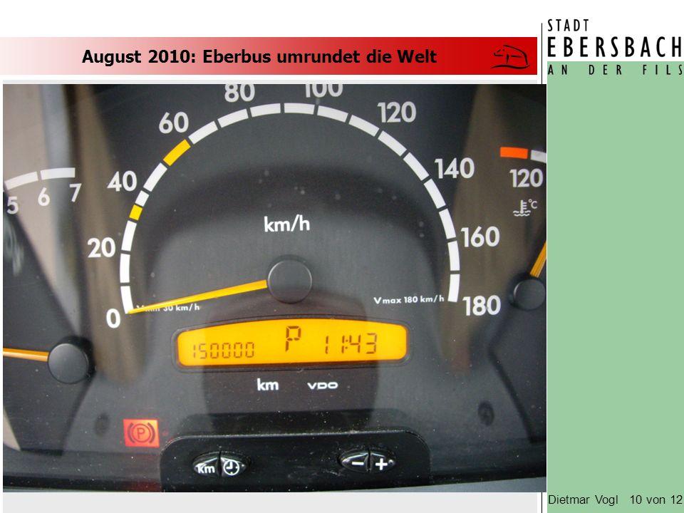 August 2010: Eberbus umrundet die Welt Dietmar Vogl 10 von 12