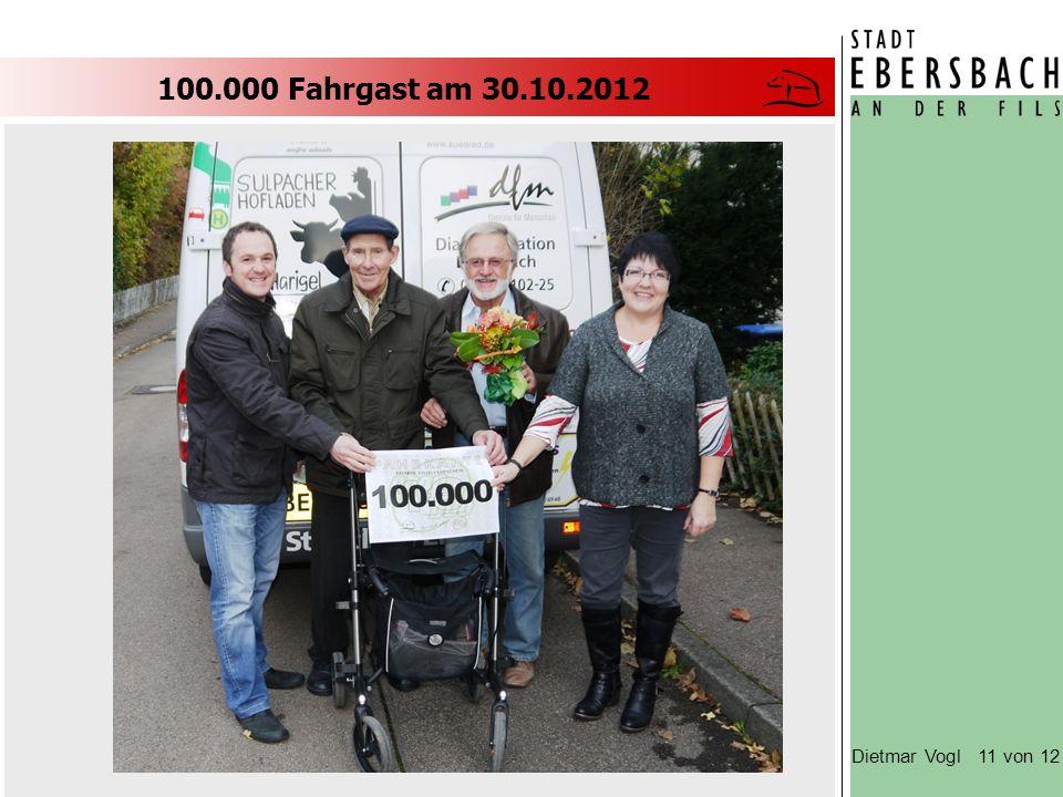 100.000 Fahrgast am 30.10.2012 Dietmar Vogl 11 von 12
