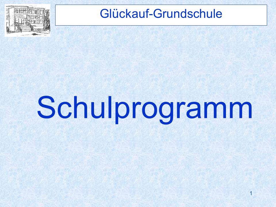 1 Schulprogramm Glückauf-Grundschule