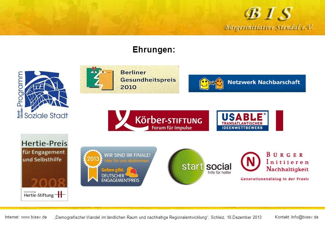 Internet: www.bisev.deKontakt: Info@bisev.de Demografischer Wandel im ländlichen Raum und nachhaltige Regionalentwicklung, Schleiz, 10.Dezember 2013 Ehrungen: