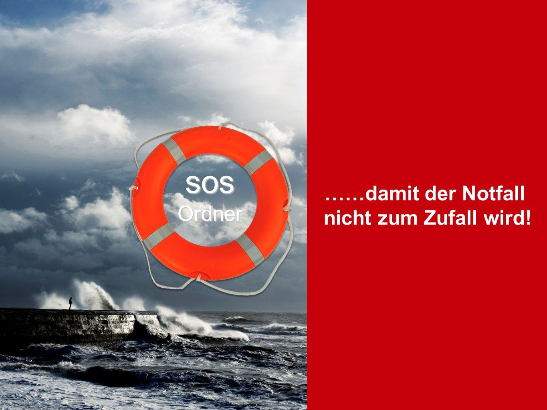 SOS ……damit der Notfall nicht zum Zufall wird! sos Ordner