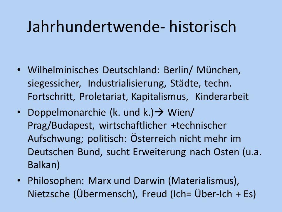 Jahrhundertwende- historisch Wilhelminisches Deutschland: Berlin/ München, siegessicher, Industrialisierung, Städte, techn. Fortschritt, Proletariat,