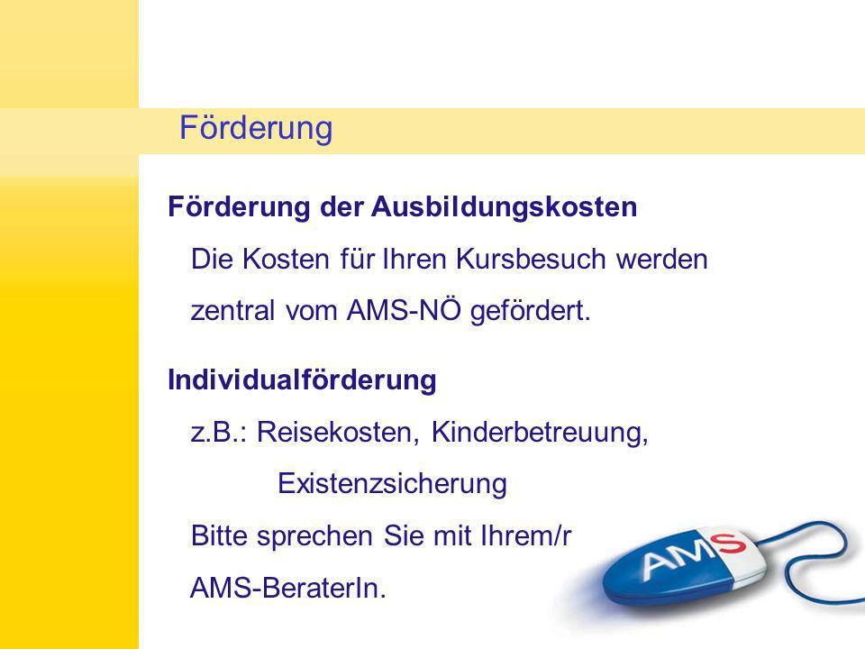 Persönliche Hindernisse bzgl.Teilnahme Bitte umgehend mit AMS-BeraterIn klären.