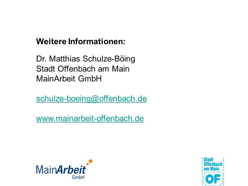 Weitere Informationen: Dr. Matthias Schulze-Böing Stadt Offenbach am Main MainArbeit GmbH schulze-boeing@offenbach.de www.mainarbeit-offenbach.de