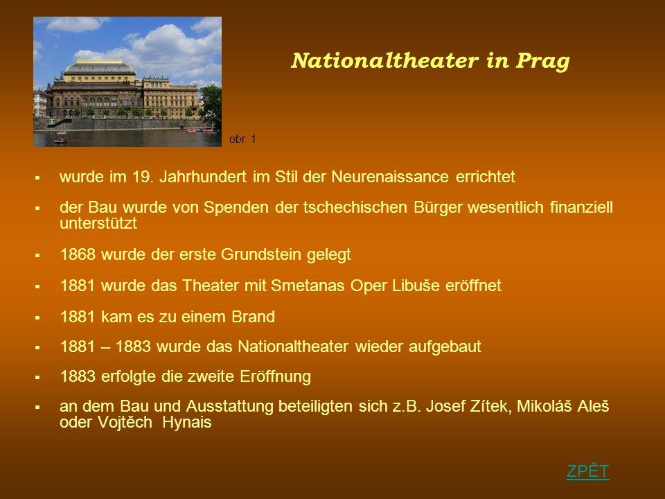 Nationaltheater in Prag wurde im 19.