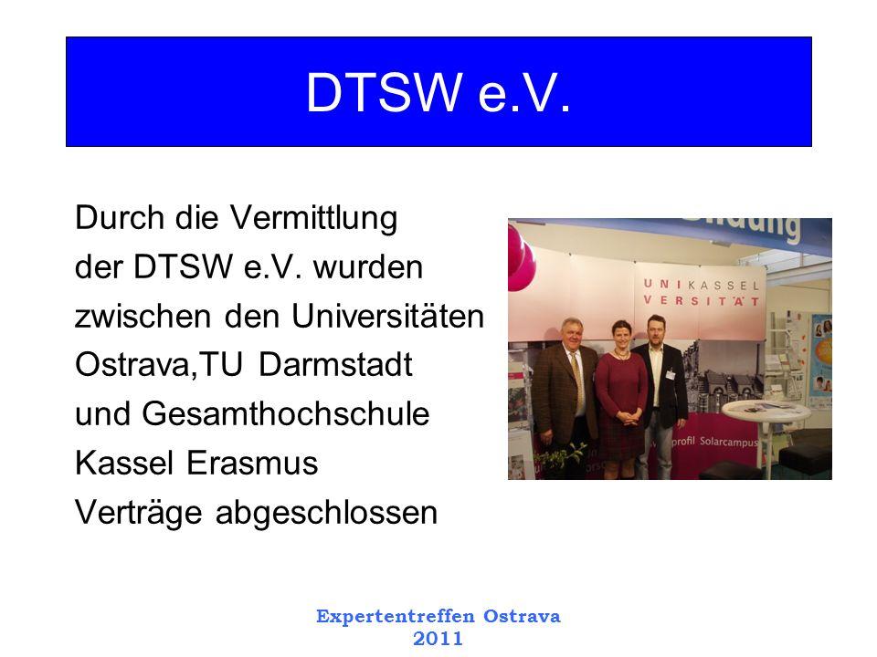 Expertentreffen Ostrava 2011 Durch die Vermittlung der DTSW e.V.