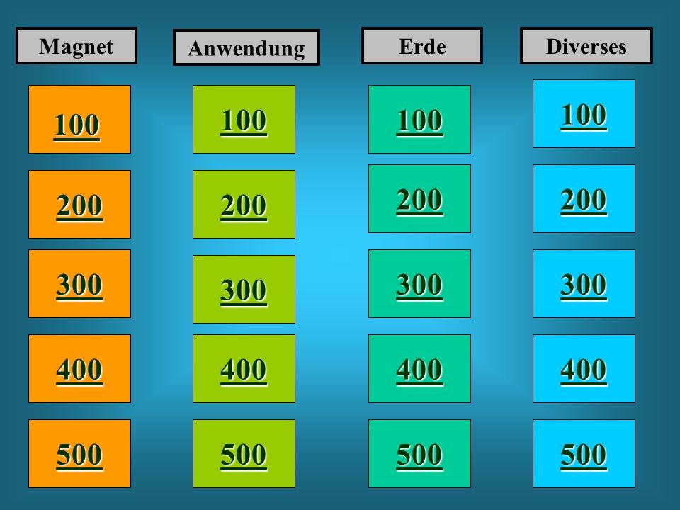 100 200 400 300 400 Magnet Anwendung ErdeDiverses 300 200 400 200 100 500 100