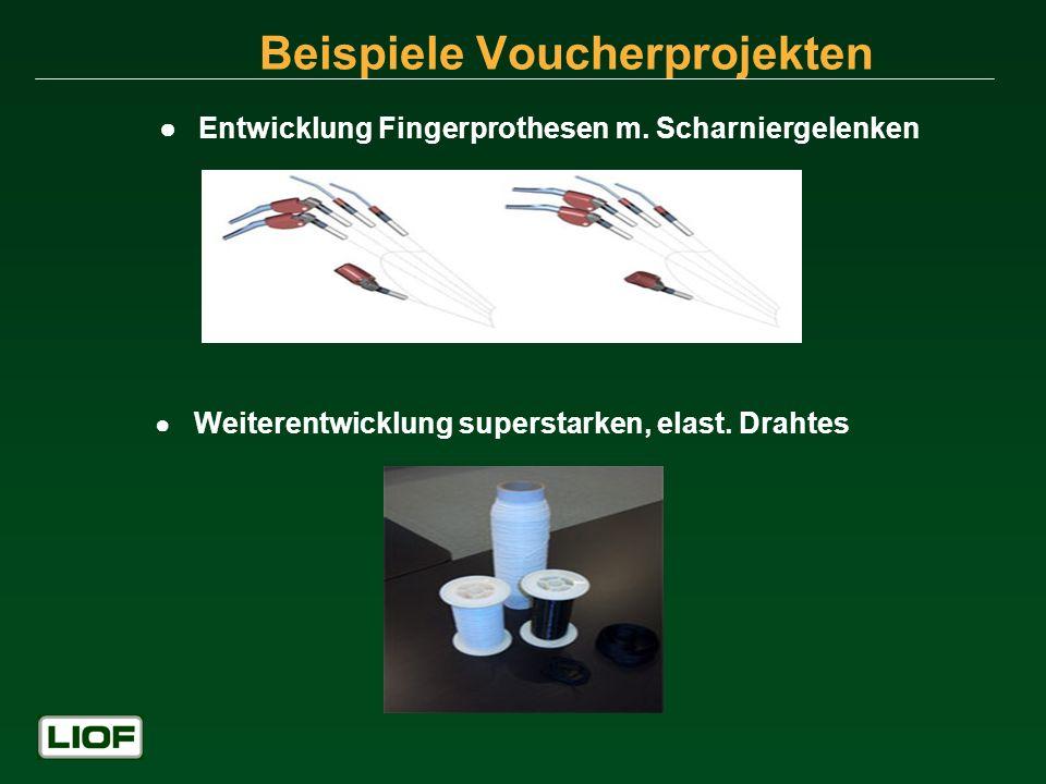 Beispiele Voucherprojekten Entwicklung Fingerprothesen m. Scharniergelenken Weiterentwicklung superstarken, elast. Drahtes