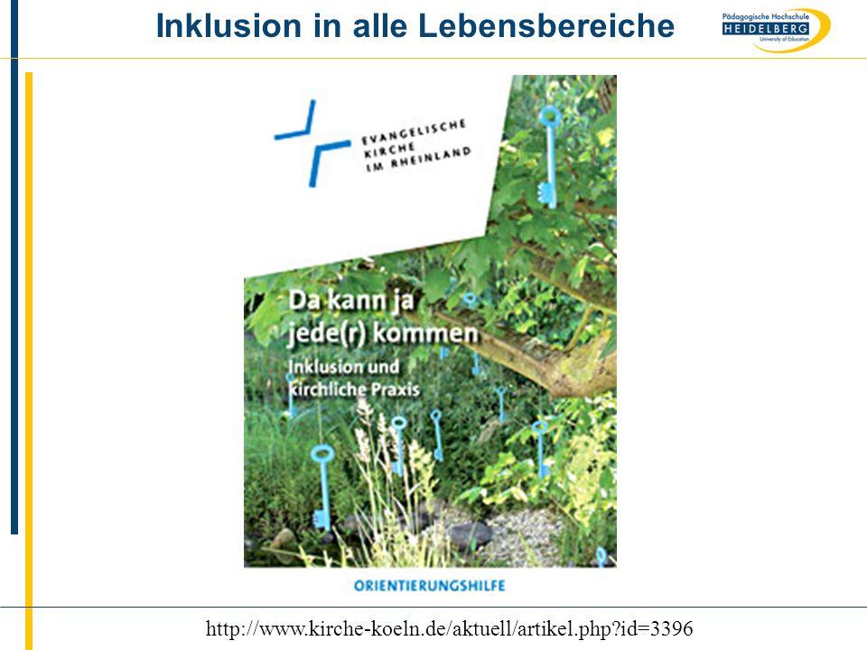 Name5 http://www.kirche-koeln.de/aktuell/artikel.php?id=3396 Inklusion in alle Lebensbereiche