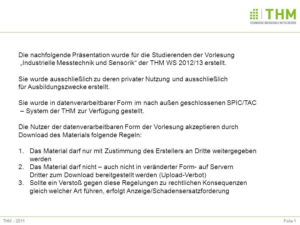 Folie 12Schultheiss 2013 15 minutes history: Entwicklung der Messtechnik, 14 Wann 1960 Was 11.