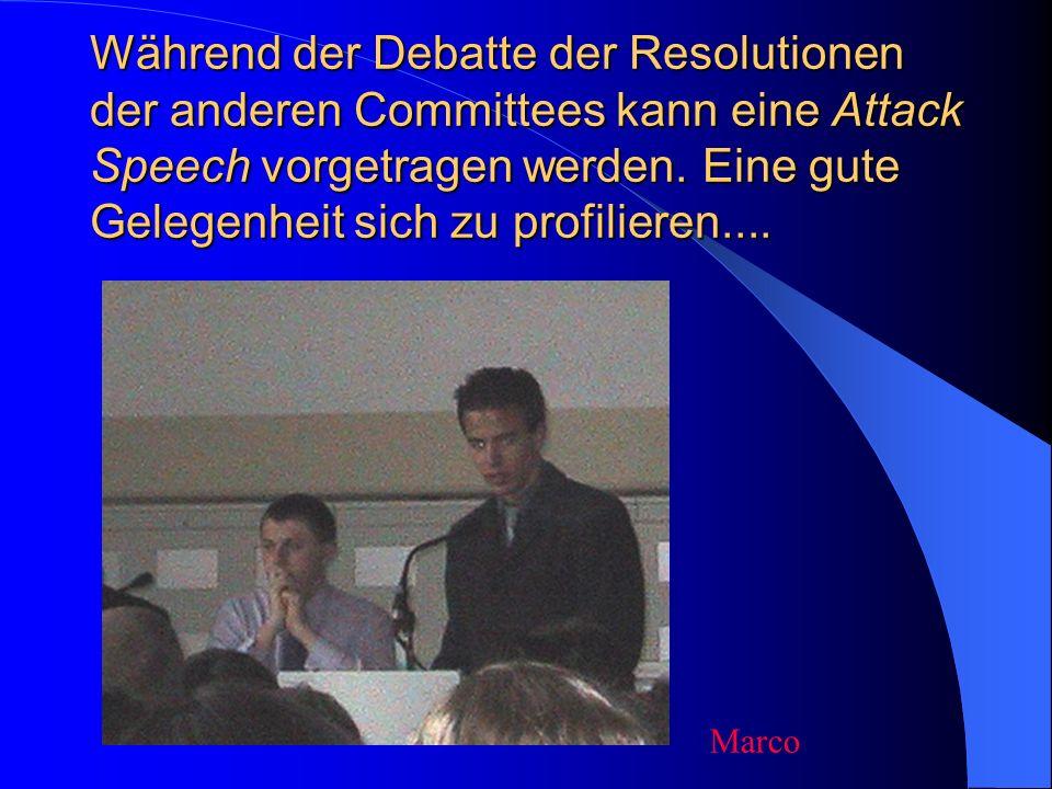 Nach der Debatte wird eine Sum up Speech gehalten. Hier können letzte Bemerkungen angebracht und Bedenken zerstreut werden. Zeit: Wiederum 3 Minuten..