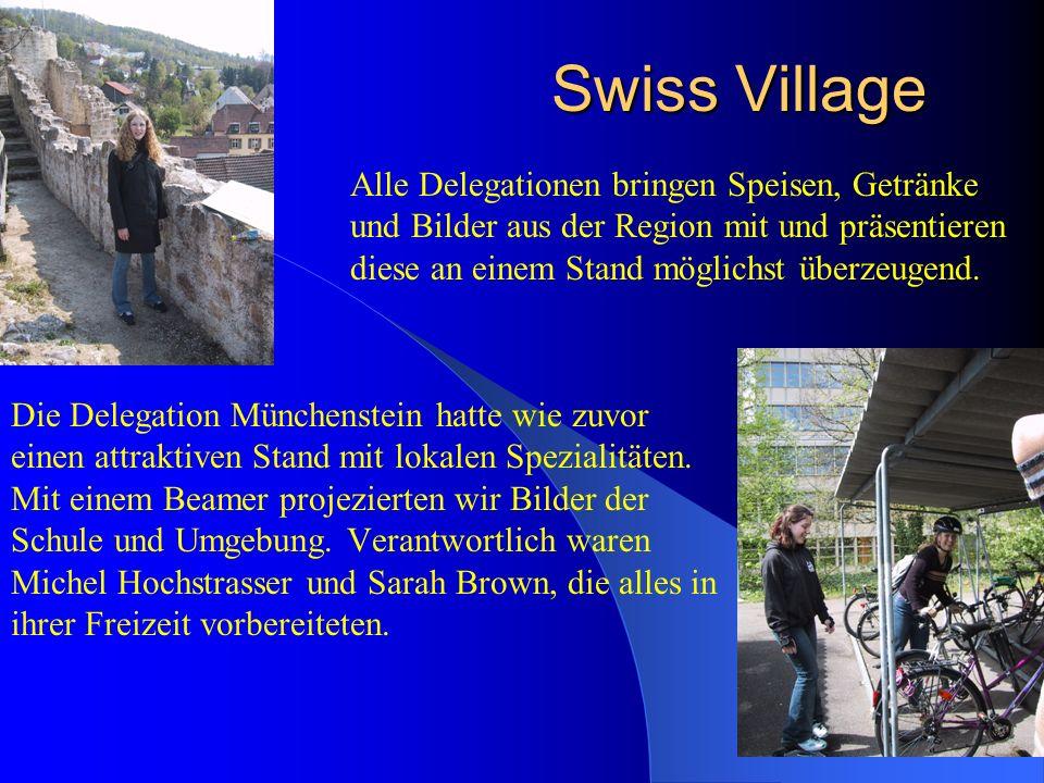 Swiss Village Die Delegation Münchenstein hatte wie zuvor einen attraktiven Stand mit lokalen Spezialitäten.