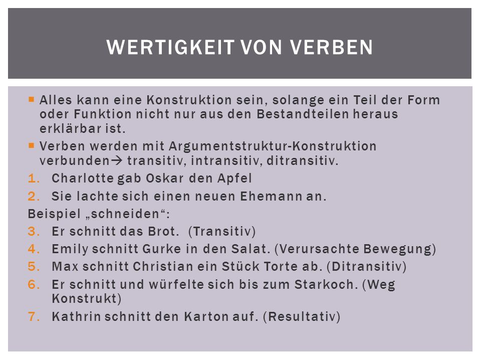 Ditransitive Verben: Transfer; Subjekt-Verb-Objekt 1- Objekt 2 1.Lisa kauft ein Buch für Bastian.
