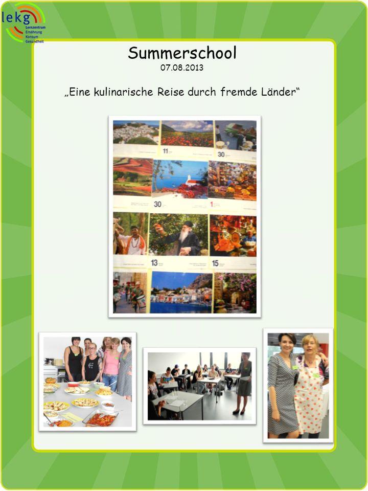 Summerschool 07.08.2013 Eine kulinarische Reise durch fremde Länder