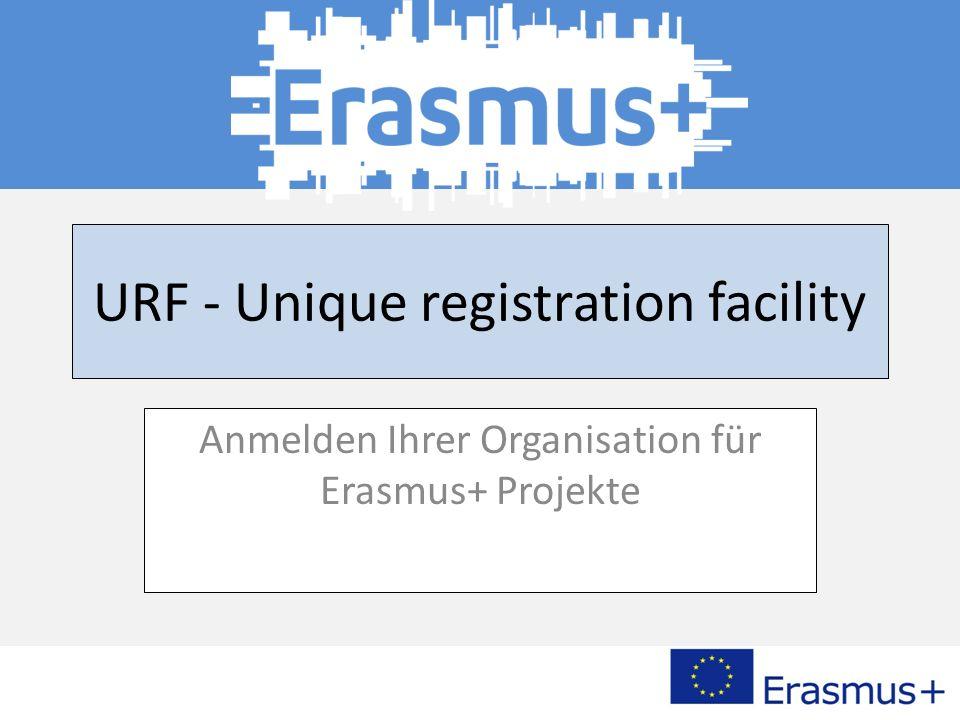 URF - Unique registration facility Anmelden Ihrer Organisation für Erasmus+ Projekte