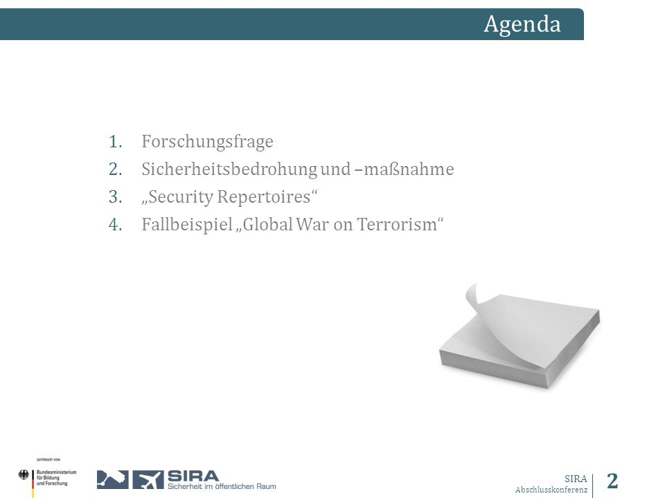 3 SIRA Abschlusskonferenz Welche soziokulturellen Faktoren beeinflussen die Akzeptanz oder Ablehnung von Sicherheitsmaßnahmen im öffentlichen Raum.