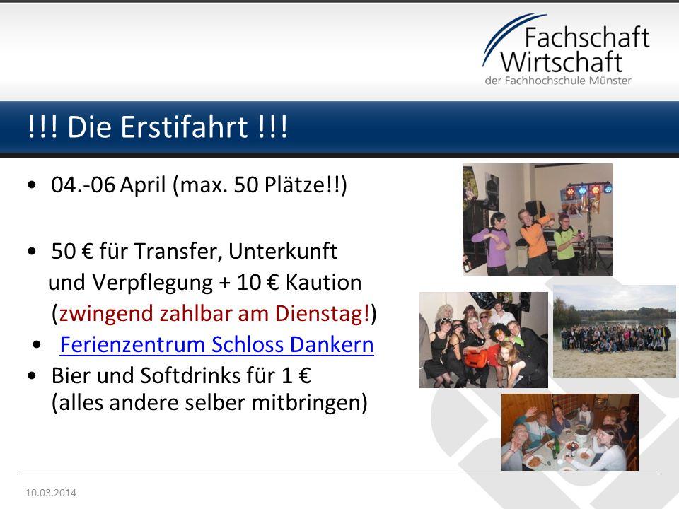!!.Die Erstifahrt !!. 04.-06 April (max.