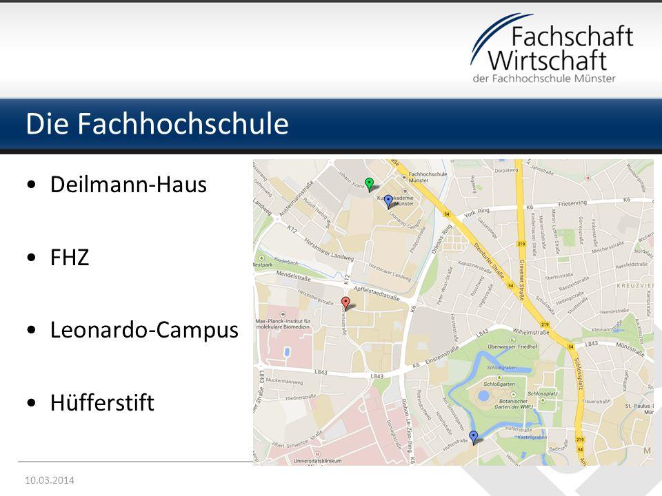 Die Fachhochschule 10.03.2014 Deilmann-Haus FHZ Leonardo-Campus Hüfferstift