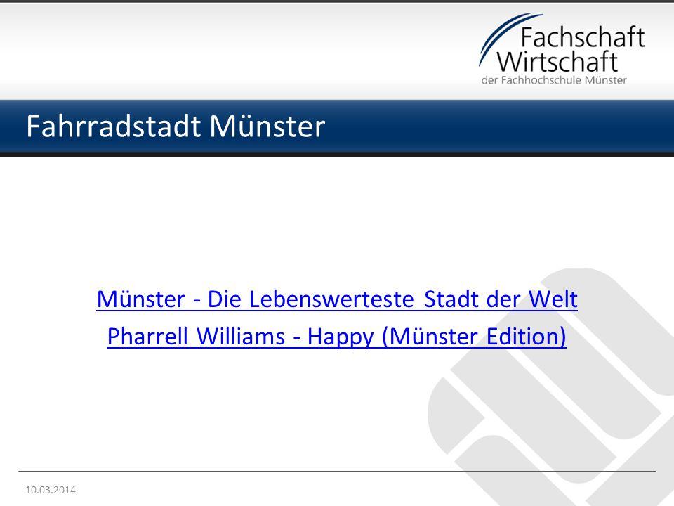Münster - Die Lebenswerteste Stadt der Welt Pharrell Williams - Happy (Münster Edition) 10.03.2014 Fahrradstadt Münster