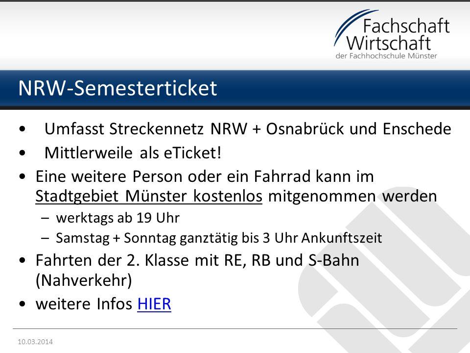 NRW-Semesterticket 10.03.2014 Umfasst Streckennetz NRW + Osnabrück und Enschede Mittlerweile als eTicket.
