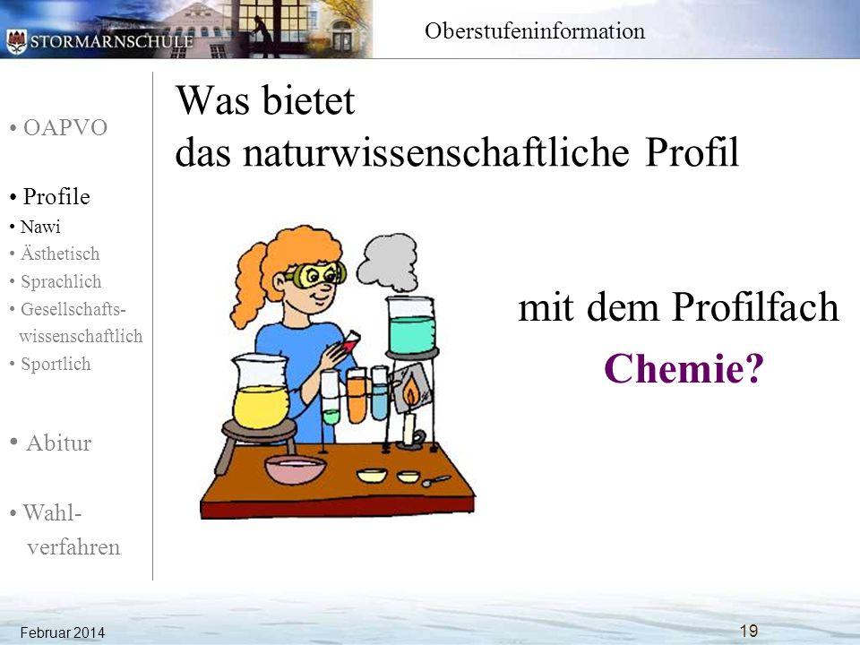 OAPVO Profile Nawi Ästhetisch Sprachlich Gesellschafts- wissenschaftlich Sportlich Abitur Wahl- verfahren Oberstufeninformation Naturwissenschaftliches Profil: Chemie Unterrichtsfächer Einführungs- phase QualifikationsphaseAbitur- prüfungsfächer EQ 1+2Q 3+4 1.Aufgabenfeld: sprachlich- literarisch- künstlerisch Deutsch344 Englisch344 Fr /La3-- La/Fr--- Kunst 22- Musik 2.