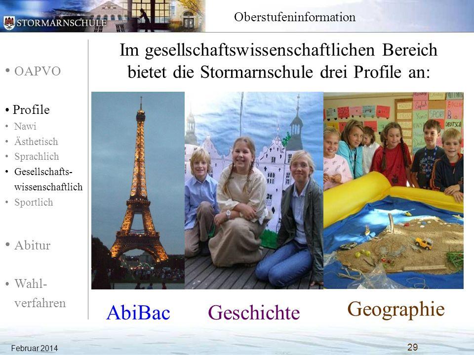 OAPVO Profile Nawi Ästhetisch Sprachlich Gesellschafts- wissenschaftlich Sportlich Abitur Wahl- verfahren Oberstufeninformation Februar 2014 30 AbiBac.
