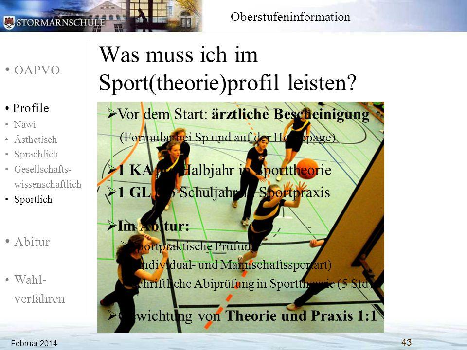 OAPVO Profile Nawi Ästhetisch Sprachlich Gesellschafts- wissenschaftlich Sportlich Abitur Wahl- verfahren Oberstufeninformation Was muss ich im Sport(
