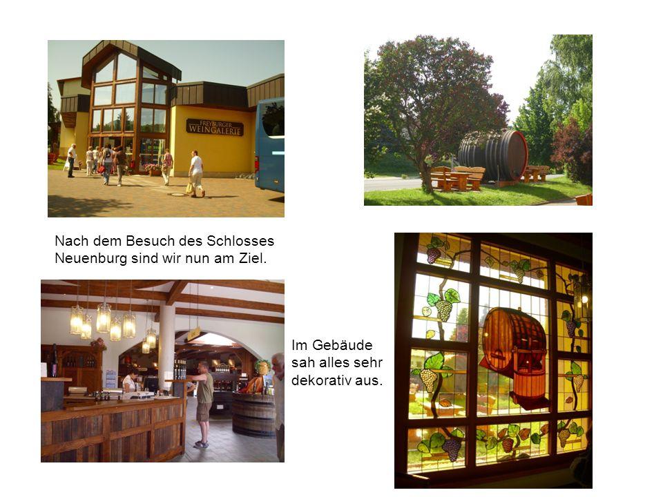 Nach dem Besuch des Schlosses Neuenburg sind wir nun am Ziel. Im Gebäude sah alles sehr dekorativ aus.
