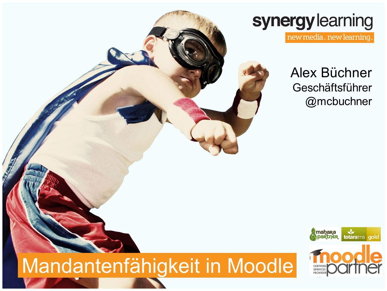 Alex Büchner Geschäftsführer @mcbuchner Mandantenfähigkeit in Moodle
