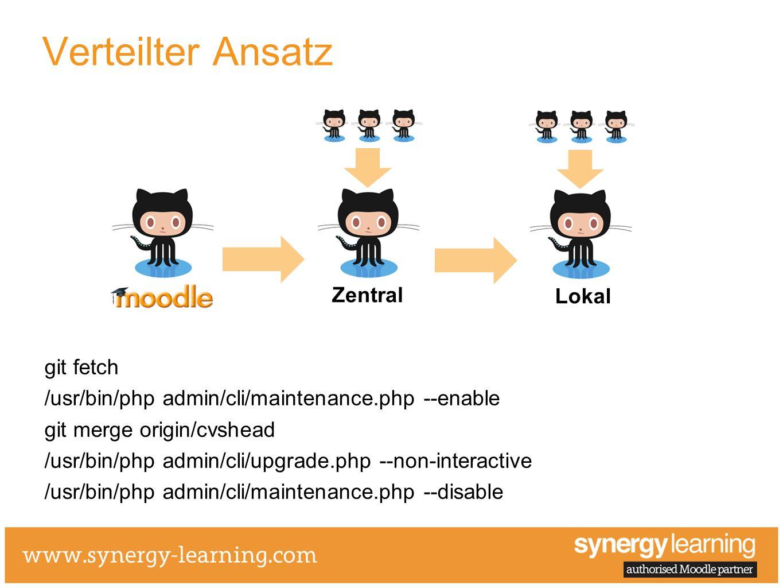 Verteilter Ansatz git fetch /usr/bin/php admin/cli/maintenance.php --enable git merge origin/cvshead /usr/bin/php admin/cli/upgrade.php --non-interact