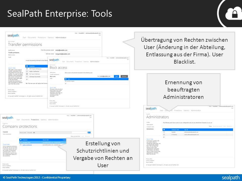© SealPath Technologies 2013 - Confidential Propietary SealPath Enterprise: Tools Übertragung von Rechten zwischen User (Änderung in der Abteilung, Entlassung aus der Firma).