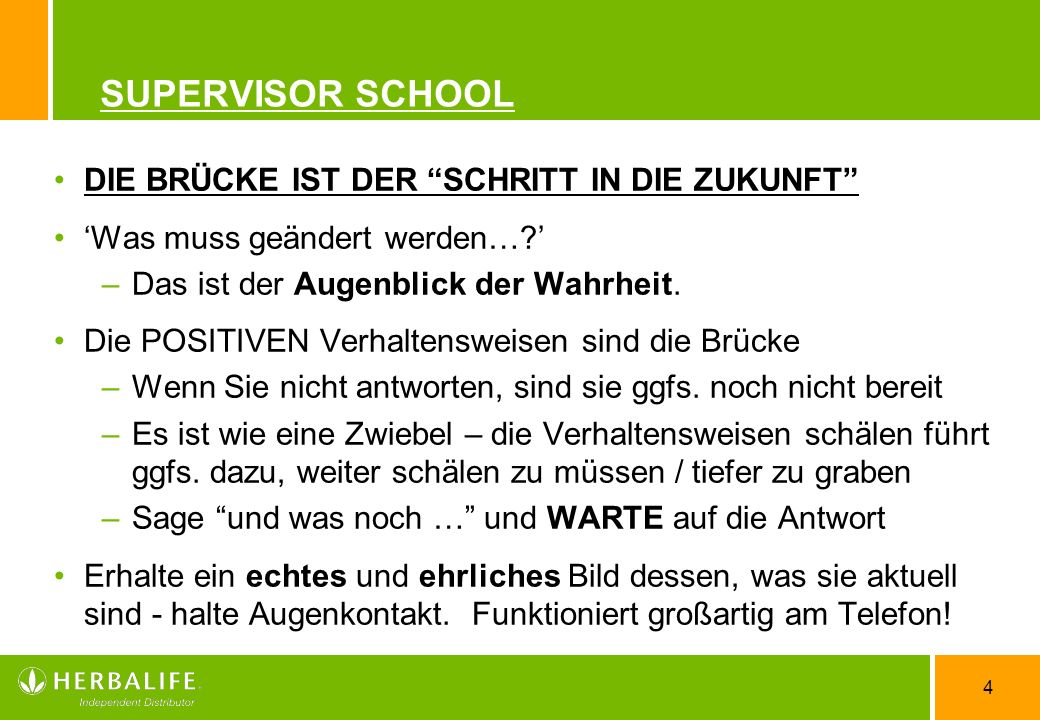 4 SUPERVISOR SCHOOL DIE BRÜCKE IST DER SCHRITT IN DIE ZUKUNFT Was muss geändert werden….