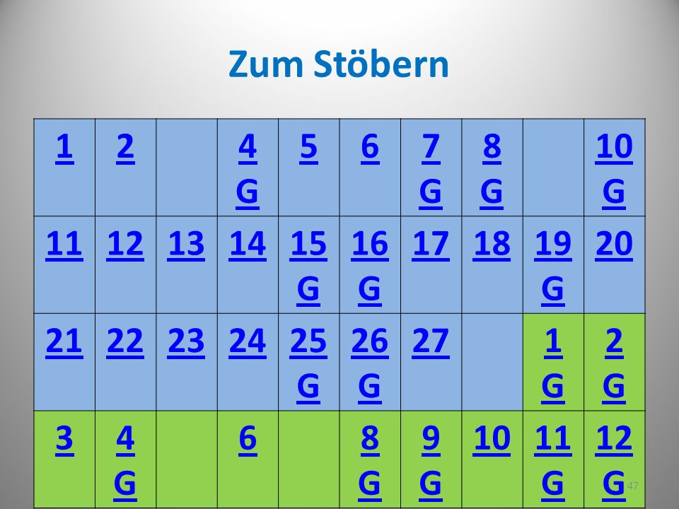 Angelika Beck 2010 Zum Stöbern 124G4G 567G7G 8G8G 10 G 1112131415 G 16 G 171819 G 20 2122232425 G 26 G 271G1G 2G2G 34G4G 68G8G 9G9G 1011 G 12 G 47