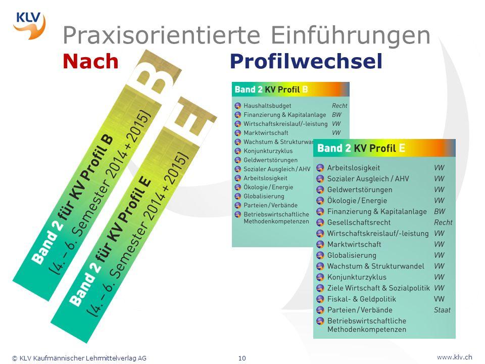 www.klv.ch © KLV Kaufmännischer Lehrmittelverlag AG10 Praxisorientierte Einführungen Nach Profilwechsel